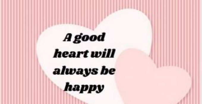 happy and good heart status