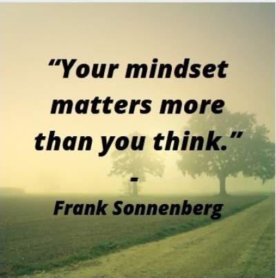 inspirational quotes on mindset by Frank Sonnenberg