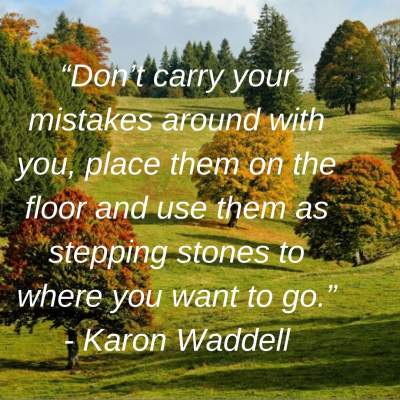 inspirational quotes on mistakes by Karon Waddell