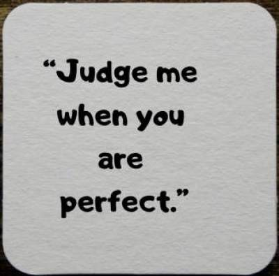 Download status quotes on judge me if you are perfect for fb and whatsapp