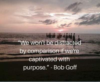motivational quotes on comparison and purpose