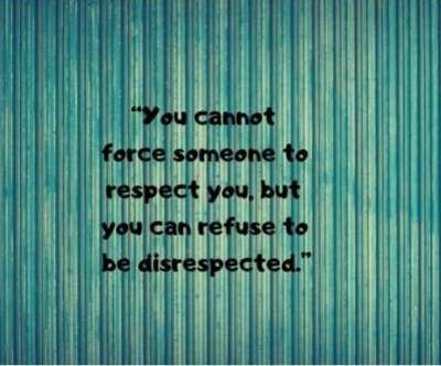 refuse to be disrespected status quotes