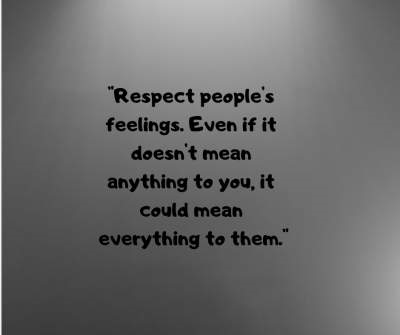 respect feelings status quotes