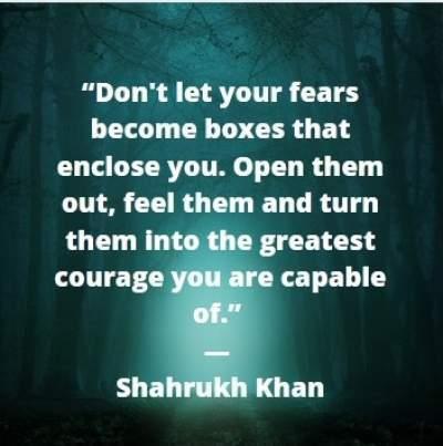 whatsapp status quotes by Shahrukh Khanon fear