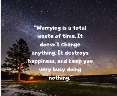inspirational don't worry staus quotes