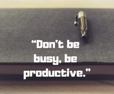 status quotes on being busy and productive