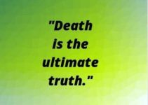 death is the ultimate truth quotes