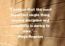 daring status quotes by maya angelou