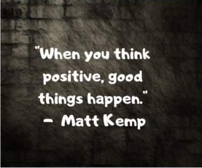 positive quotes by Matt Kemp