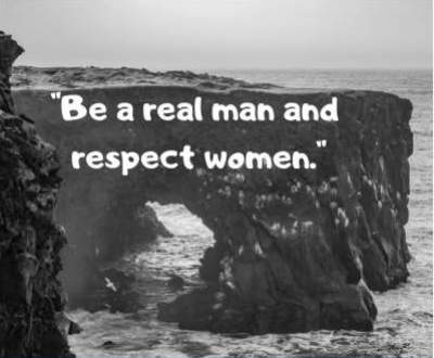 respect women status quotes for fb and whatsapp