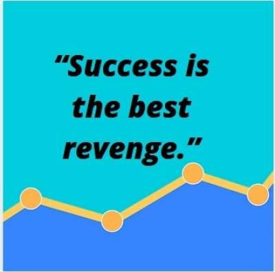success is the best revenge status