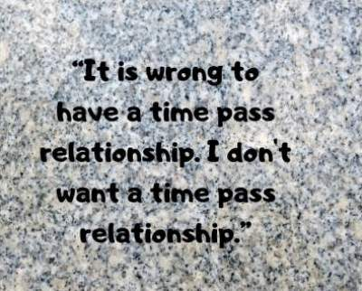 time pass relationship status quotes for fb and whatsapp