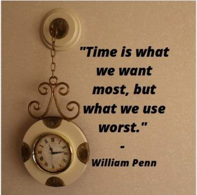 time quotes by William Penn