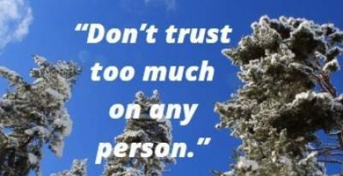 status quotes on too much trusting