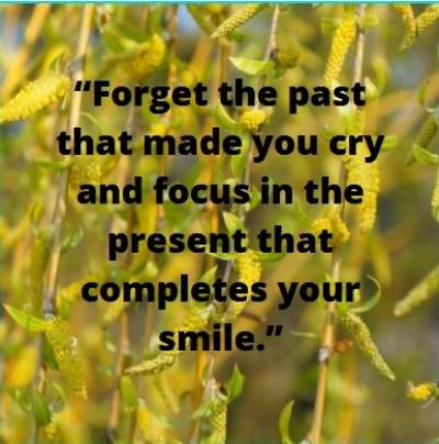 forget past and smile status