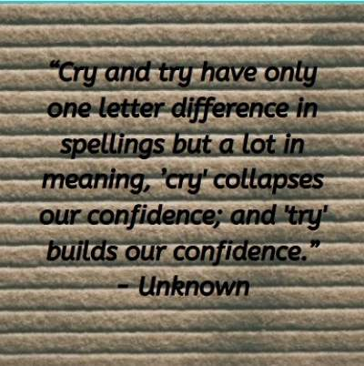 Try but not cry status