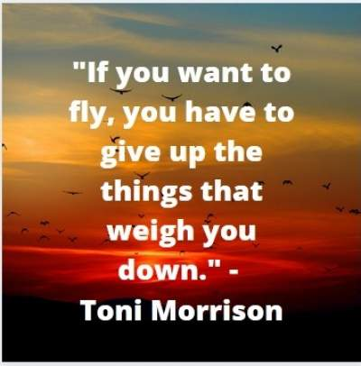 motivational quotes on fly by Toni Morrison