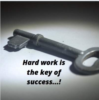Status on hard work is the key to success