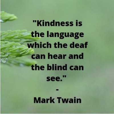 kindness is the language quote status quotes