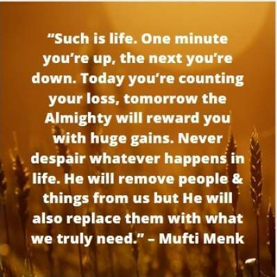 life quotes by mufti menk