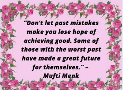 positive mistake quotes by Mufti Menk