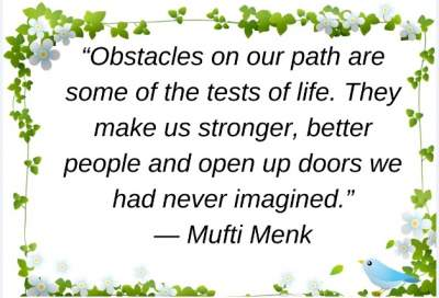 motivational quotes on obstacles by mufti menk