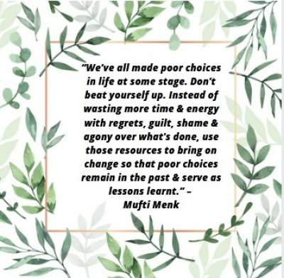 poor choices in life quotes by Mufti Menk