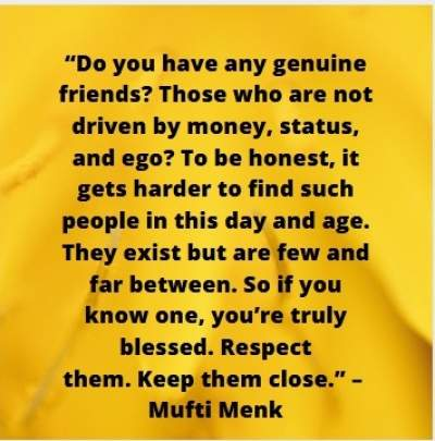 quote on friends by mufti menk