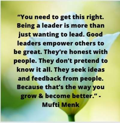 quotes on being a good leader by mufti menk