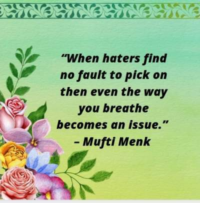 quotes on haters by Mufti Menk