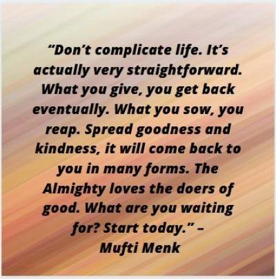 inspirational quotes on life by mufti menk
