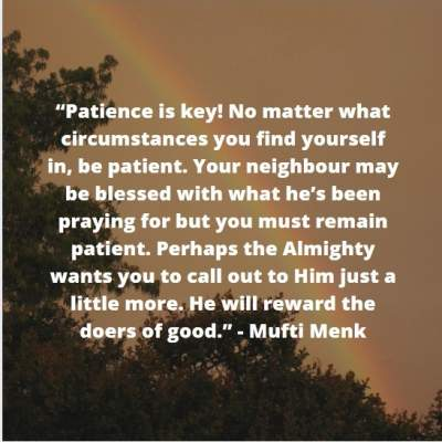 quotes on patience by Mufti Menk