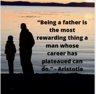 being a father quotes by Aristotle