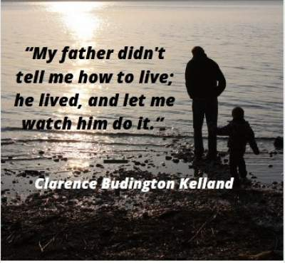 quotes on father by son Clarence Budington Kelland