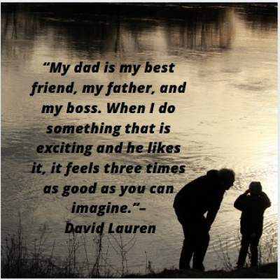 quotes on my dad by David Lauren