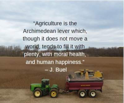 quotes on Agriculture is the archimedean lever