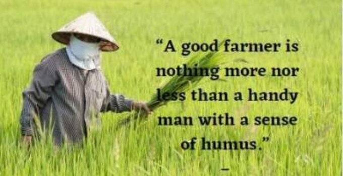 quotes on good farmer